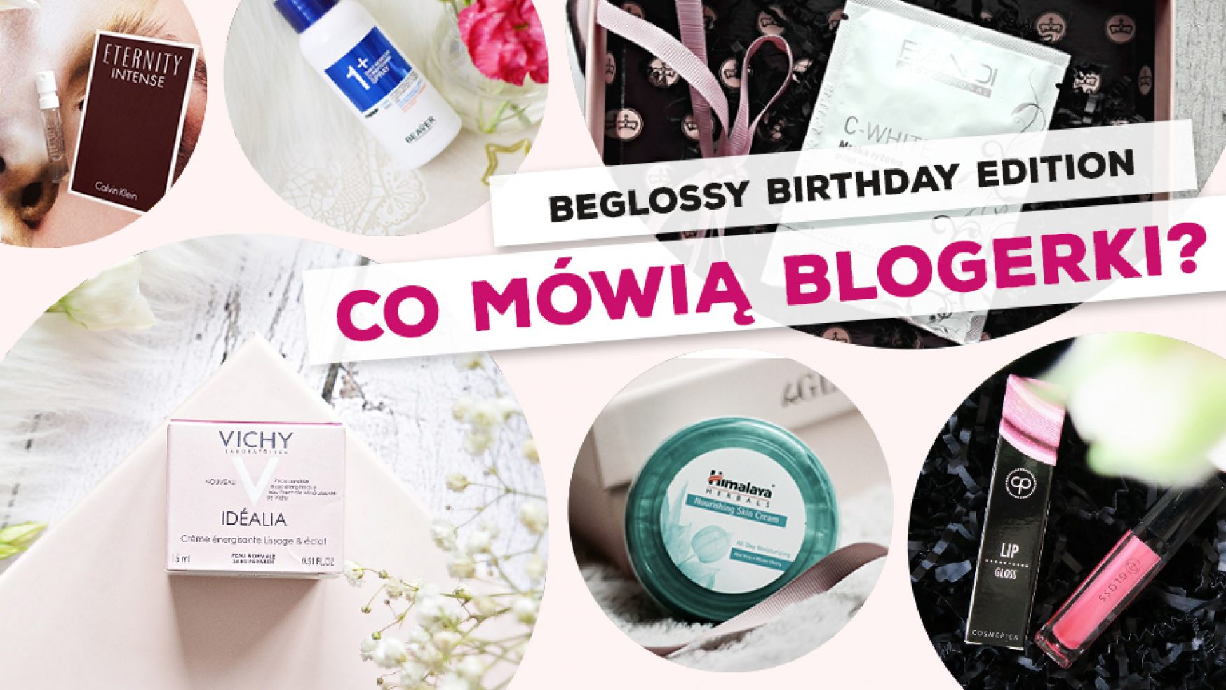 beGLOSSY Birthday Edition – Co mówią blogerki?