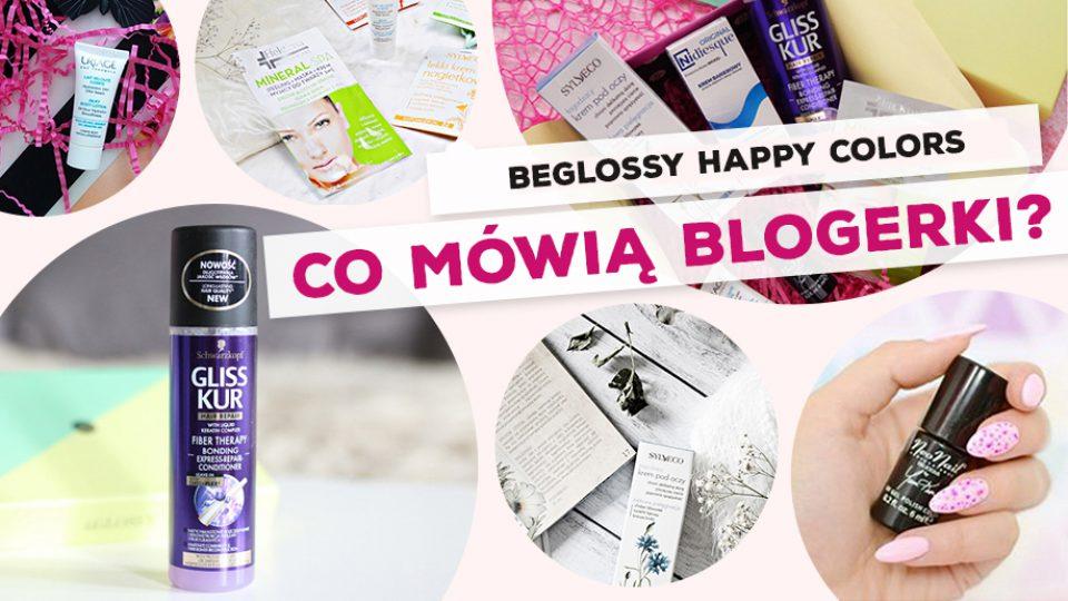 beGLOSSY Happy Colors – Co mówią blogerki?