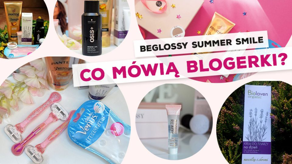 beGLOSSY Summer Smile – Co mówią blogerki?
