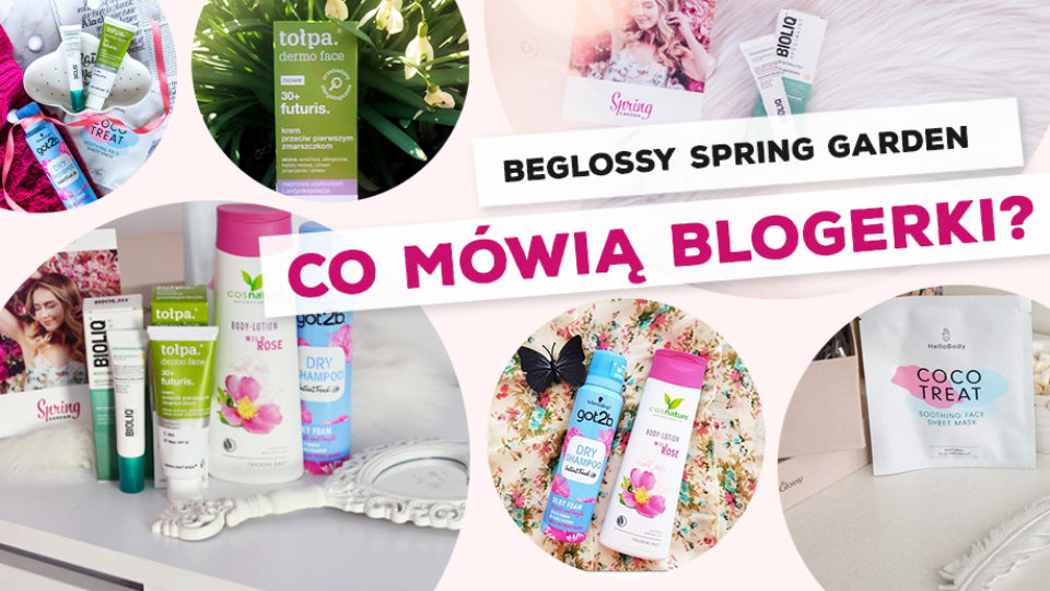 "BeGlossy ""Spring Dream"" – Co mówią blogerki?"