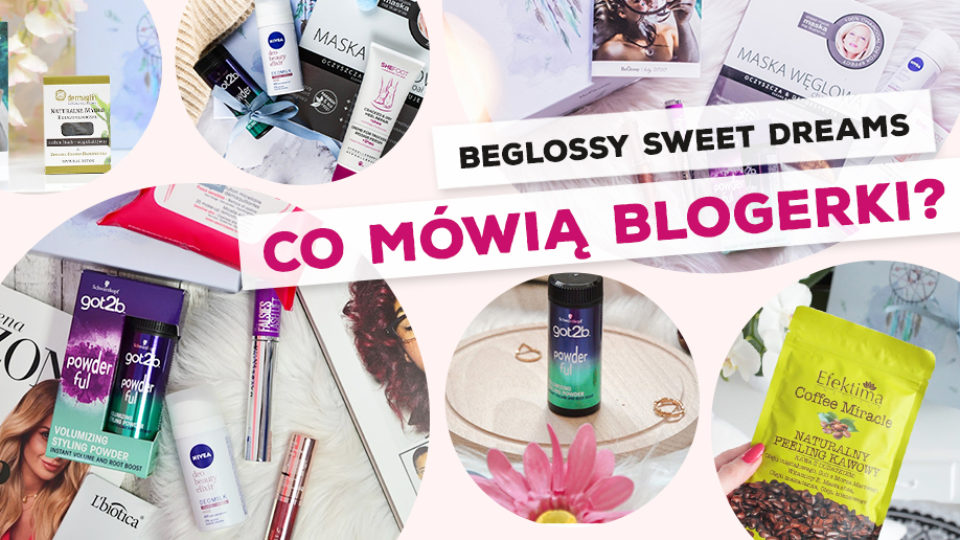 "BeGlossy ""Sweet Dreams"" – Co mówią blogerki?"